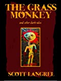 img - for The Grass Monkey and Other Dark Tales (A Finn McCoy Paranormal Prequel) book / textbook / text book