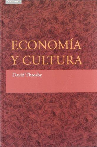 Economía y cultura (Spanish Edition)