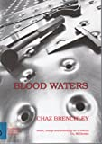Blood Waters (1873226195) by Chaz Brenchley