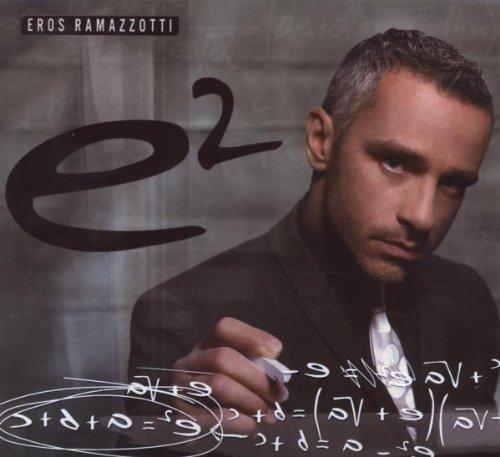 Eros Ramazzotti - Eros Ramazzotti E2 - Zortam Music