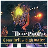 Come Hell or High Waterby Deep Purple
