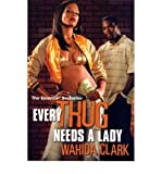 EVERY THUG NEEDS A LADY [Every Thug Needs a Lady ] BY Clark, Wahida(Author)Paperback 01-Oct-2006