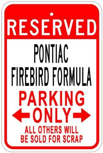 PONTIAC FIREBIRD FORMULA Aluminum Parking Sign - 10 x 14 Inches (Pontiac Formula compare prices)
