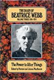 img - for The Diary of Beatrice Webb, Vol. 3: 1905-1924 - The Power to Alter Things book / textbook / text book