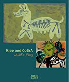 Klee and CoBrA: Childs Play