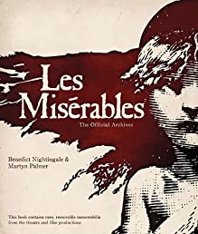Les Miserables: The Official Archives