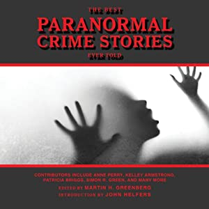 The Best Paranormal Crime Stories Ever Told | [Martin H. Greenberg (editor)]