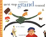 Next Stop Grand Centr (069811888X) by Kalman, Maira