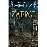 """Die Zwerge: Romanvon """"Markus Heitz"""""""