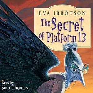 The Secret of Platform 13 Audiobook