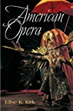 img - for American Opera (Music in American Life) book / textbook / text book