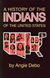 img - for A History of the Indians of the United States (Civilization of the American Indian Series) book / textbook / text book