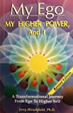 img - for My Ego, My Higher Power, And I, Revised Edition book / textbook / text book