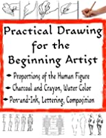 The Practical Drawing Guide | Free Drawing | Drawing Sketches (The Secrets of Drawing Book 9) (English Edition)