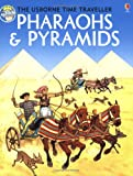 Pharaohs and Pyramids (Time Traveler Series) (074603069X) by Allan, Tony
