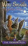 Wolf Speaker (Immortals)