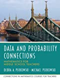 Data and Probability Connections: Mathematics for Middle School Teachers
