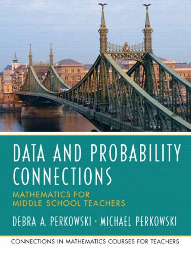 Data and Probability Connections: Mathematics for Middle...