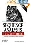 Sequence Analysis in a Nutshell: A Gu...