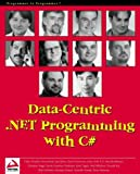 Data-Centric .NET Programming with C# (186100592X) by Jacob Hammer Pedersen