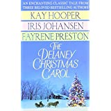 The Delaney Christmas Carol ~ Kay Hooper