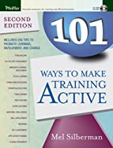 101 Ways to Make Training Active (Active Training Series)
