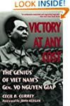 Victory at Any Cost: The Genius of Vi...