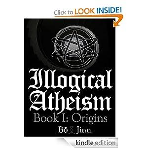 Logo for Illogical Atheism Book I: Origins