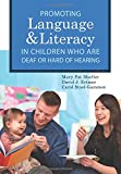 img - for Promoting Speech, Language, and Literacy in Children Who Are Deaf or Hard of Hearing (CLI) book / textbook / text book