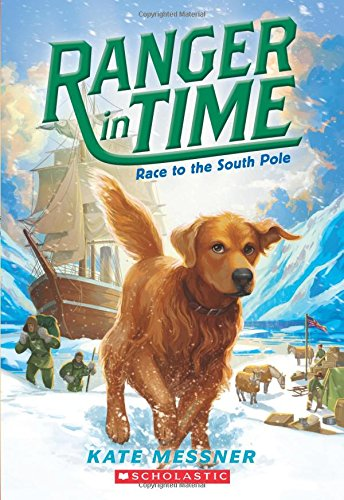 Race to the South Pole (Ranger in Time #4) cover