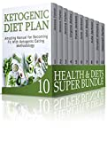 Health & Diets SUPER BUNDLE: The Complete Guide to Pure Health and Diet Plan for Healthy Eating (healthy living, diabetes diet, ketogenic diet)