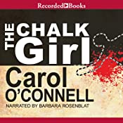 The Chalk Girl: A Mallory Novel, Book 10 | Carol O'Connell