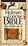Holman Concise Bible Dictionary (1558196943) by Butler, Trent C.