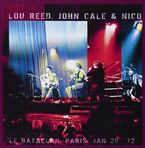 Lou Reed - Bataclan 72 ( With John Cale, - Zortam Music