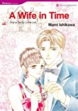 Mills & Boon comics: A Wife in Time
