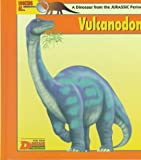 Looking At-- Vulcanodon: A Dinosaur from the Jurassic Period (The New Dinosaur Collection)