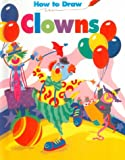How To Draw Clowns - Pbk (How to Draw (Troll)) (0816724784) by Levy