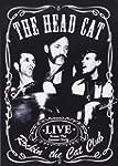 The Head Cat: Rockin the Cat Club - L...