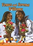 Venus and Serena Williams (Great African American Women for Kids)