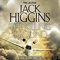 The Killing Ground: Sean Dillon Series, Book 14 Audiobook by Jack Higgins Narrated by Jonathan Oliver