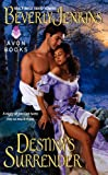 Destiny's Surrender (Destiny Trilogy)