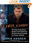 To Catch a Predator: Protecting Your...