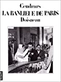La banlieue de Paris (French Edition) (2207229017) by Cendrars, Blaise