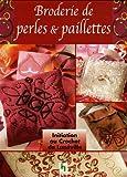 echange, troc Eve-Marie Boinay - Broderie de perles et paillettes au crochet de Lunéville