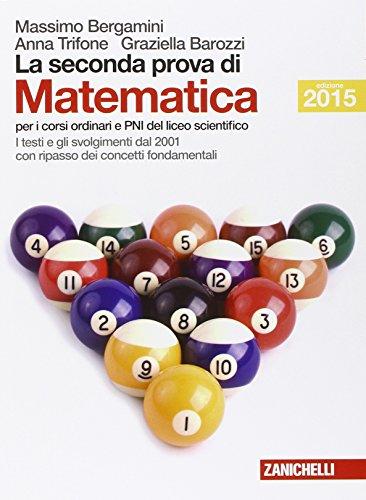 La seconda prova di matematica Per le Scuole superiori PDF