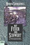 Mit Feuer und Schwert, 2 Bde.