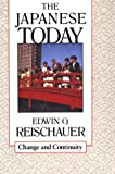The Japanese Today: Change and Continuity (0674471814) by Edwin O. Reischauer