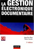 La gestion �lectronique documentaire