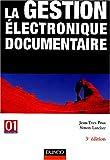 echange, troc Jean-Yves Prax, Simon Larcher - La gestion électronique documentaire