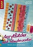 Window-Color-Vorlage: Acrylbilder mit Windowcolor: Akzente setzen auf Keilrahmen